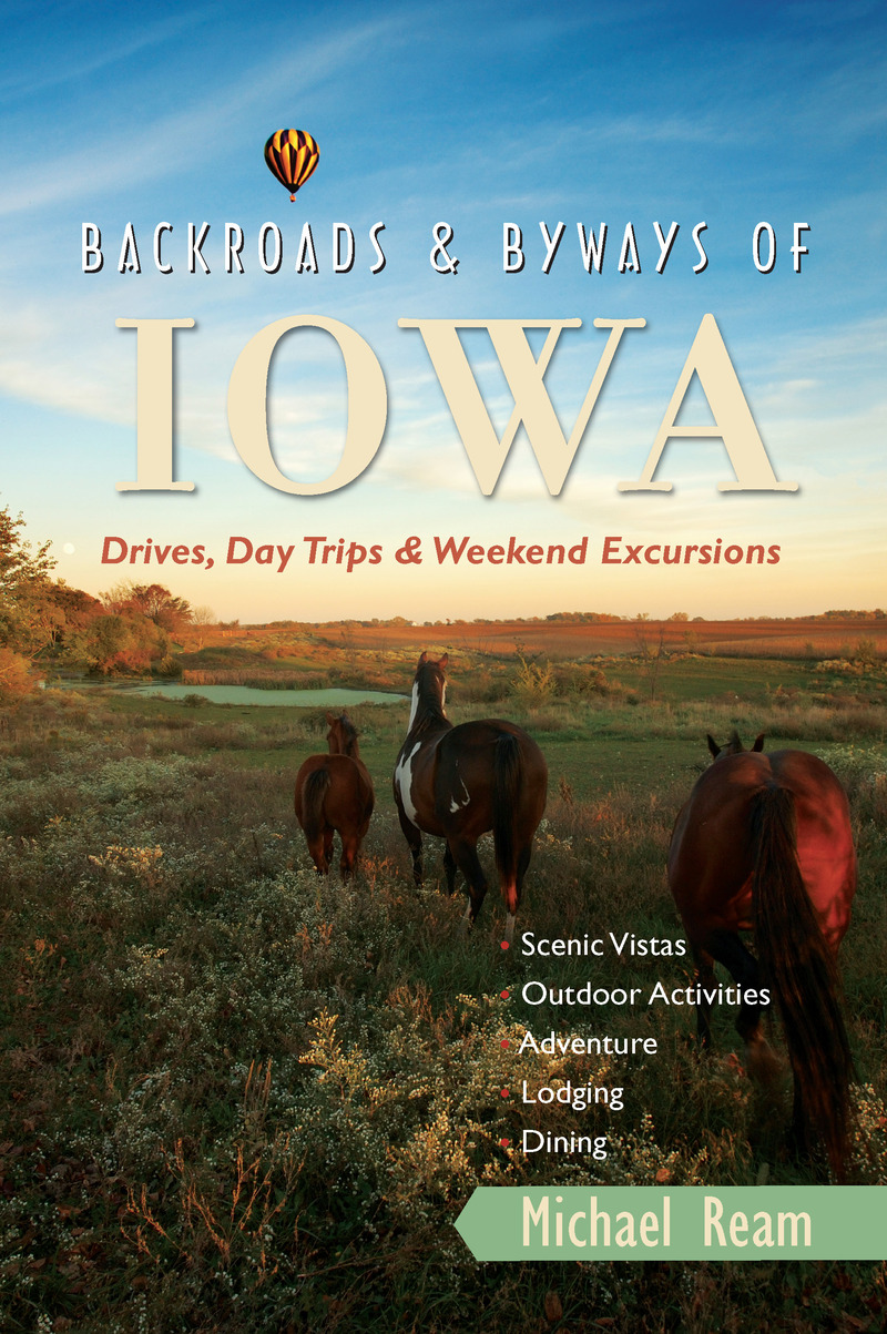Book cover for Backroads & Byways of Iowa by Michael Ream