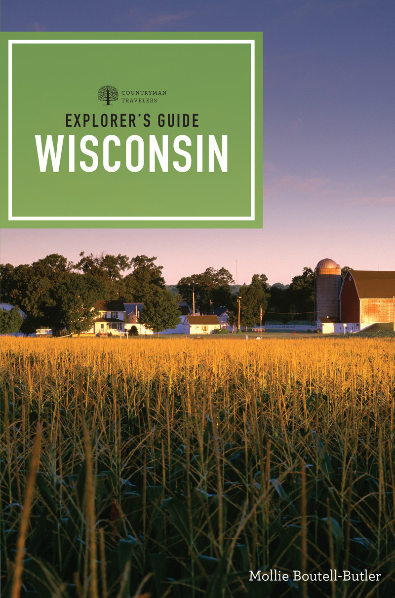 Book cover for Explorer's Guide Wisconsin by Mollie Boutell-Butler