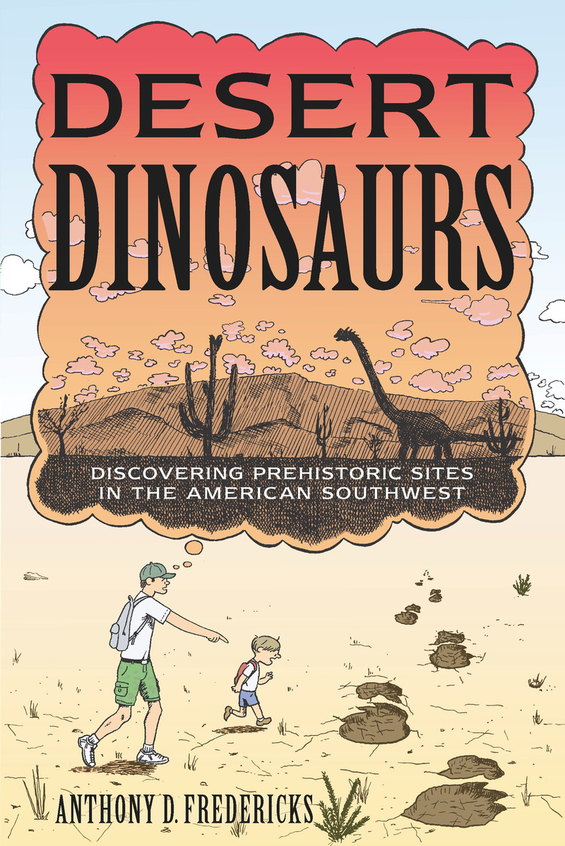 Book cover for Desert Dinosaurs by Anthony D. Fredericks