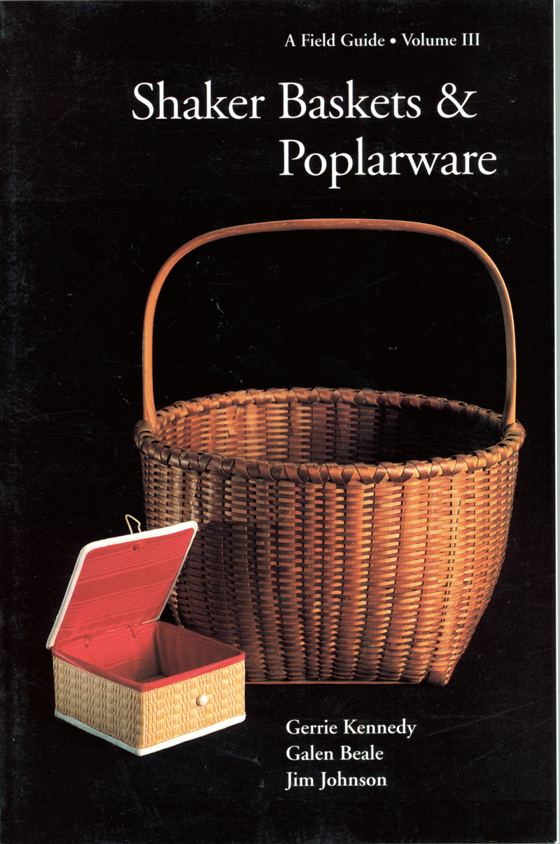 Book cover for Shaker Baskets and Poplarware by Galen Beale