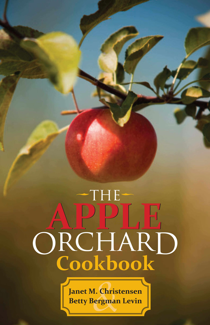 Book cover for The Apple Orchard Cookbook by Janet M. Christensen