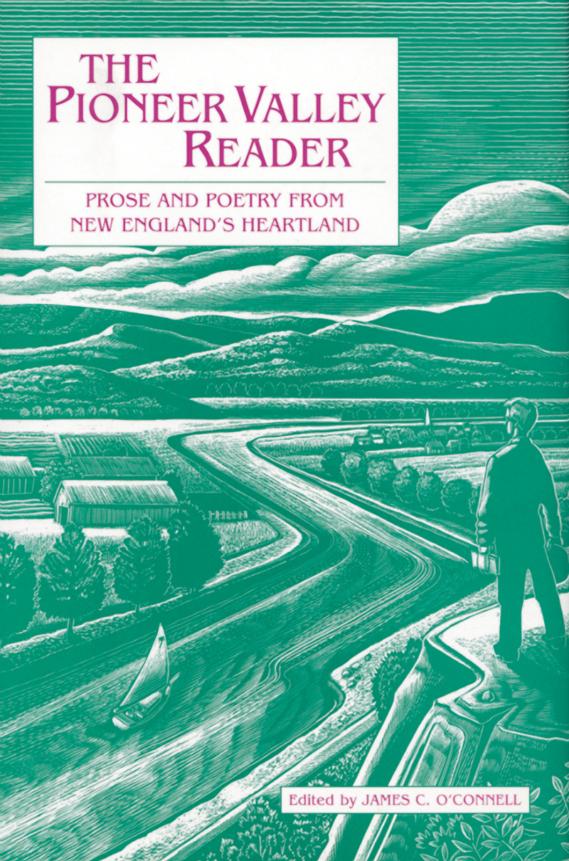 Book cover for The Pioneer Valley Reader by James C. O'Connell