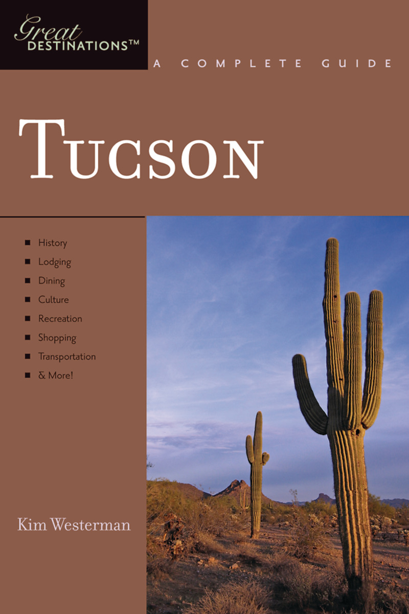 Book cover for Explorer's Guide Tucson: A Great Destination by Kim Westerman