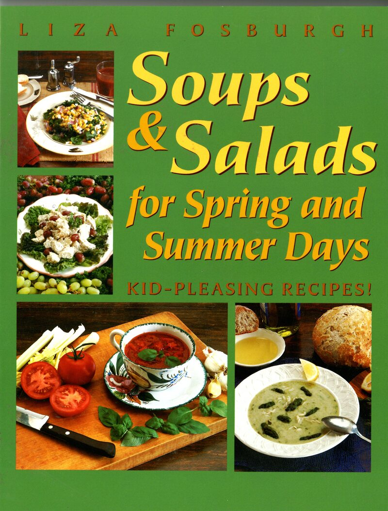 Book cover for Soups and Salads for Spring and Summer Days by Liza Fosburgh