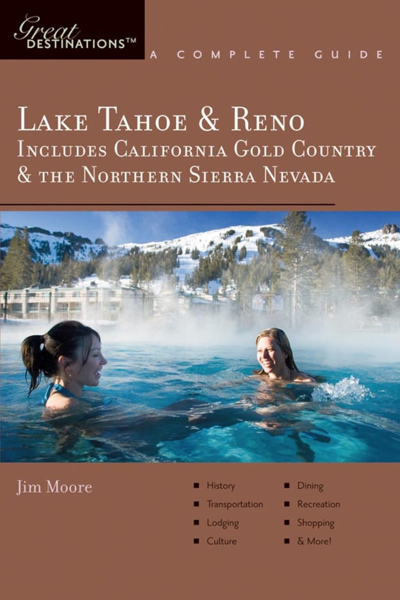 Book cover for Explorer's Guide Lake Tahoe & Reno by Jim Moore