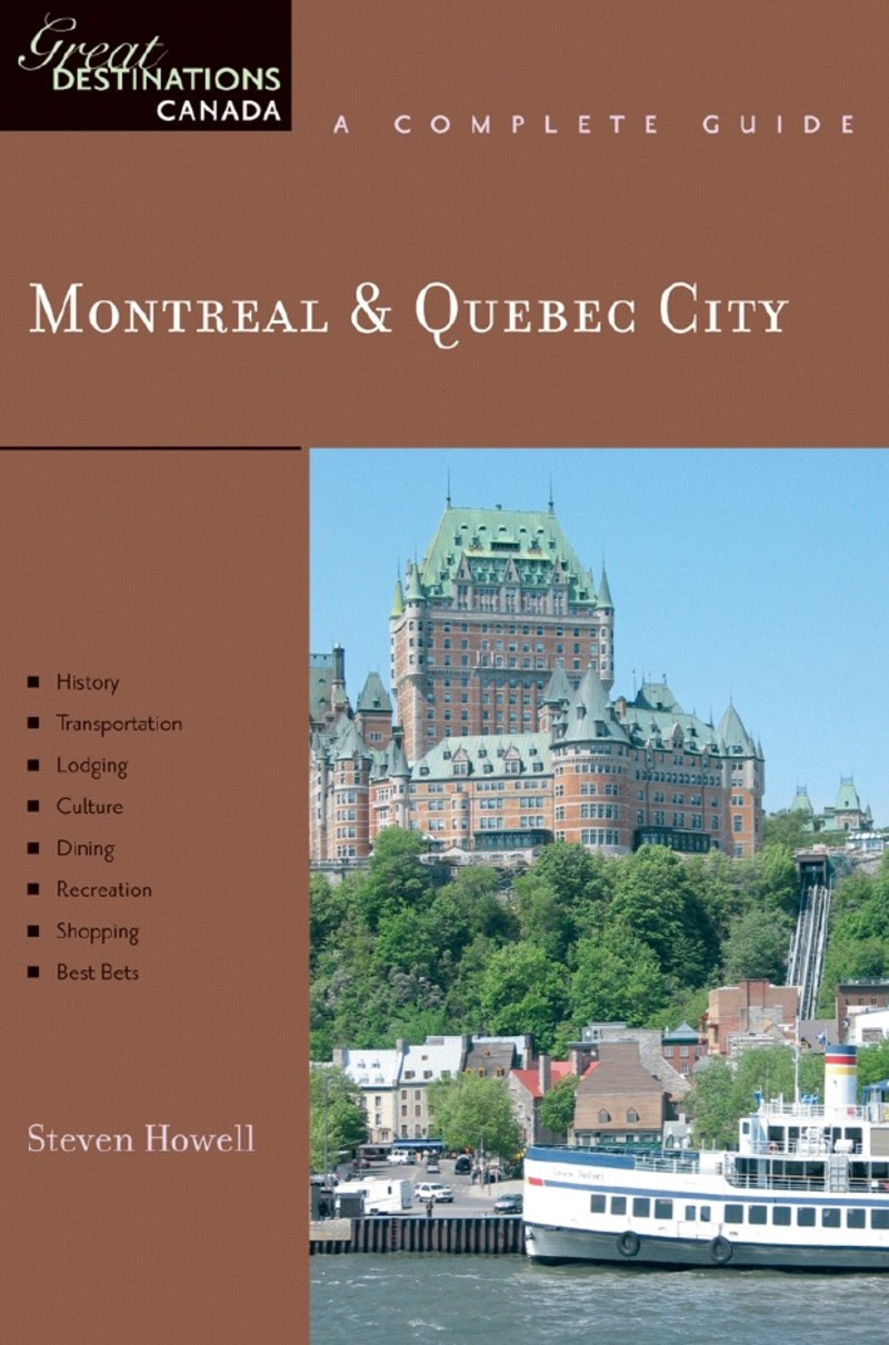 Book cover for Explorer's Guide Montreal & Quebec City: A Great Destination by Steven Howell
