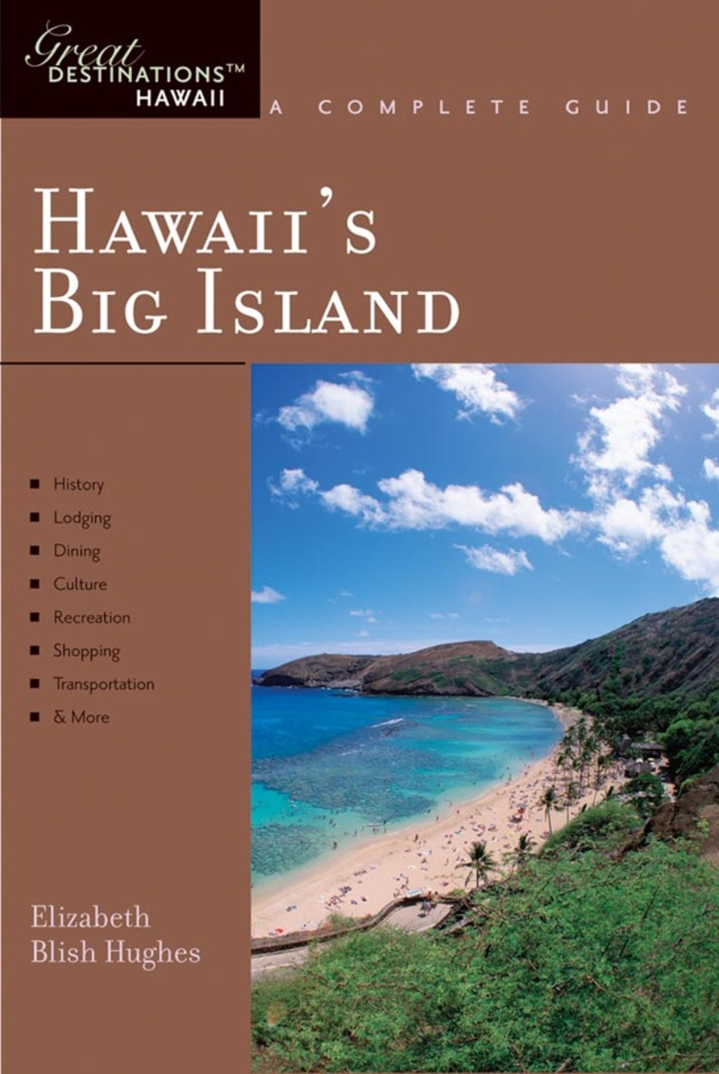 Book cover for Explorer's Guide Hawaii's Big Island: A Great Destination by Elizabeth Blish Hughes