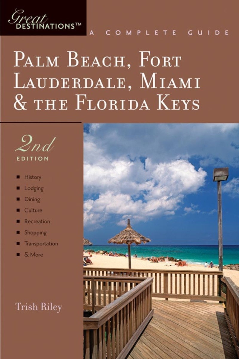 Book cover for Explorer's Guide Palm Beach, Fort Lauderdale, Miami & the Florida Keys: A Great Destination by Trish Riley