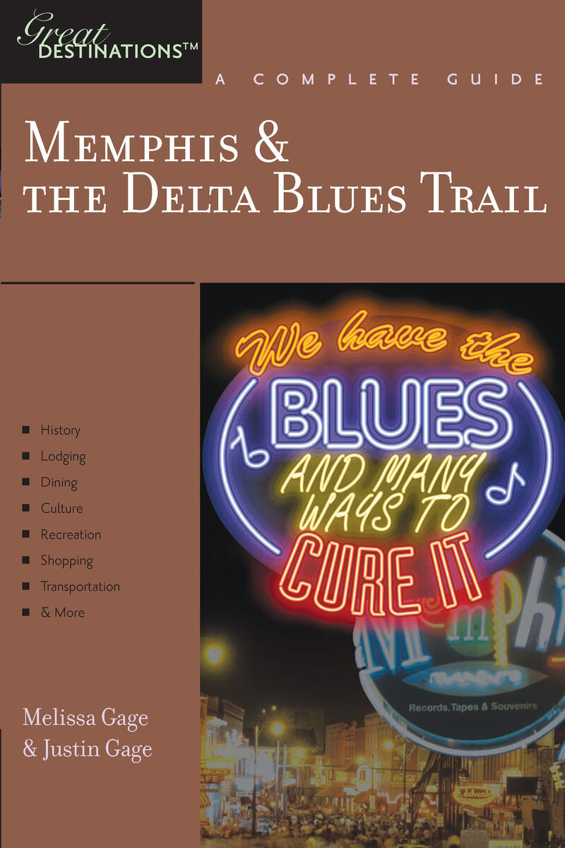Book cover for Explorer's Guide Memphis & the Delta Blues Trail: A Great Destination by Justin Gage