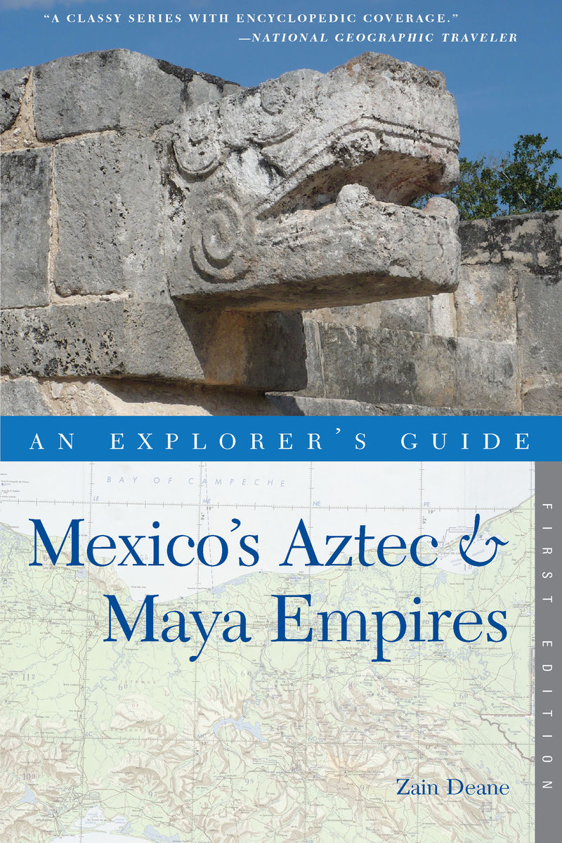 Book cover for Explorer's Guide Mexico's Aztec & Maya Empires by Zain Deane