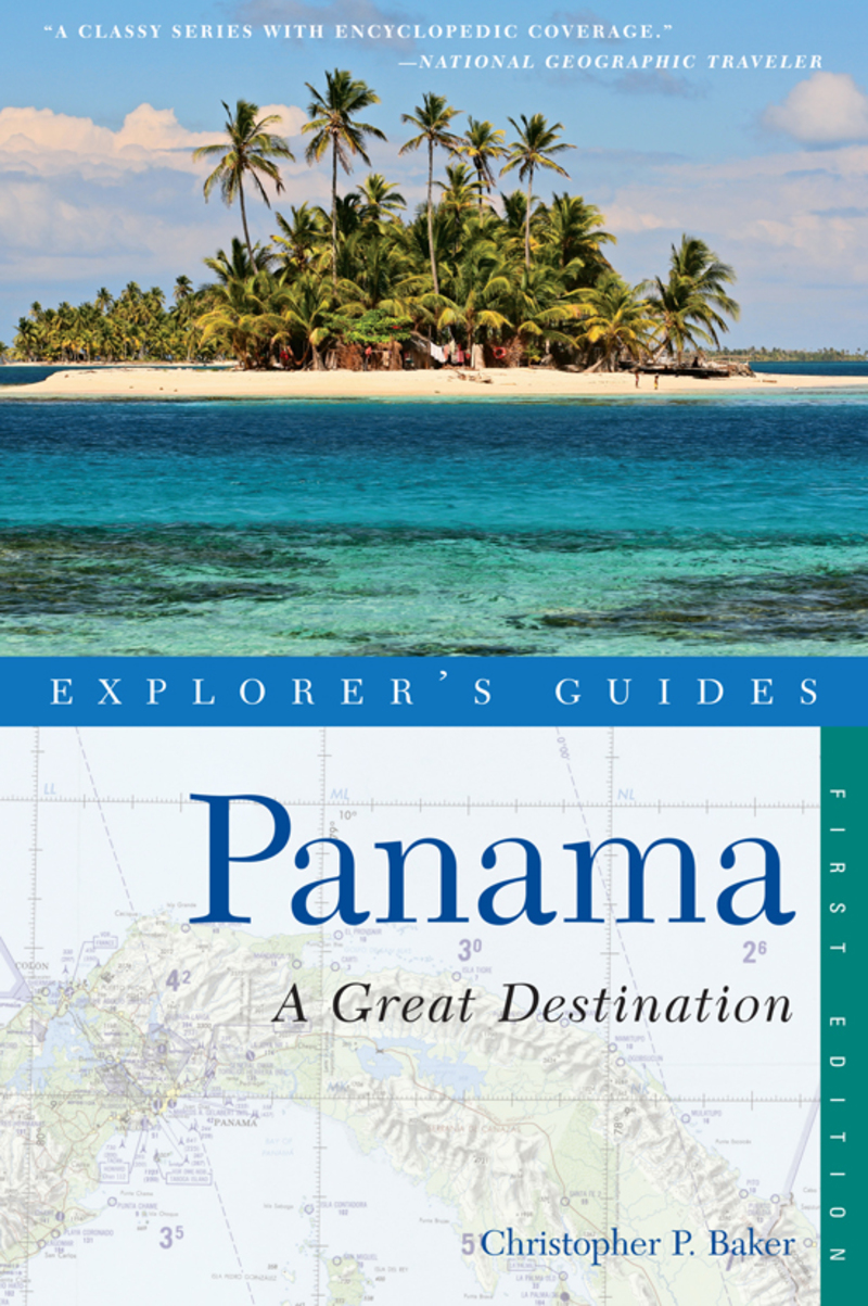 Book cover for Explorer's Guide Panama: A Great Destination by Christopher P. Baker