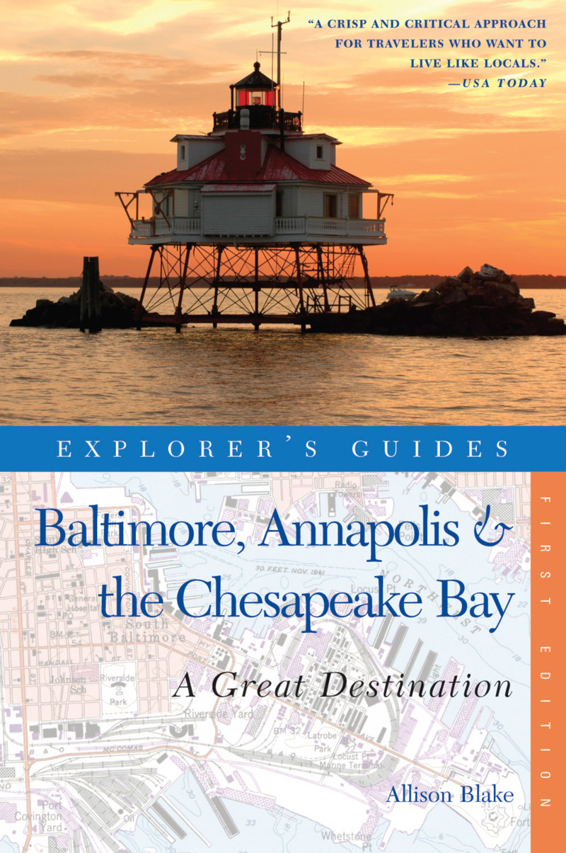 Book cover for Explorer's Guide Baltimore, Annapolis & The Chesapeake Bay: A Great Destination by Allison Blake