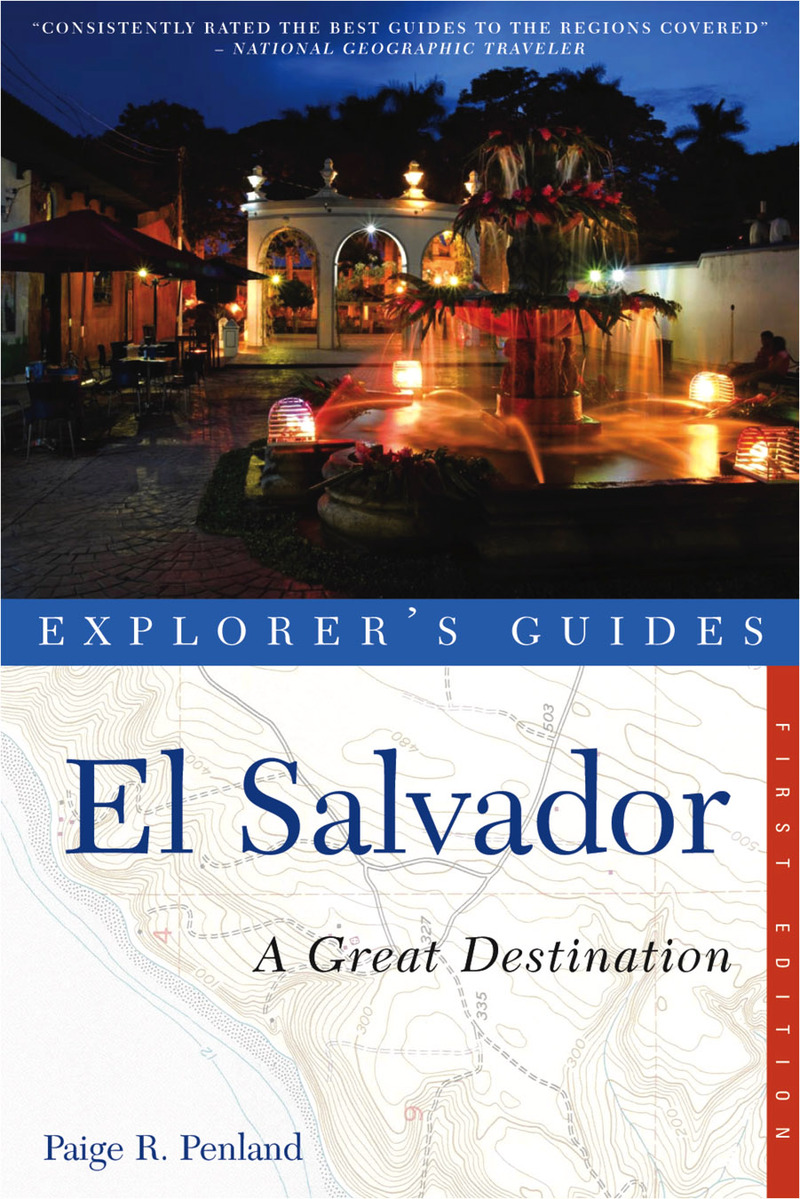 Book cover for Explorer's Guide El Salvador: A Great Destination by Paige R. Penland