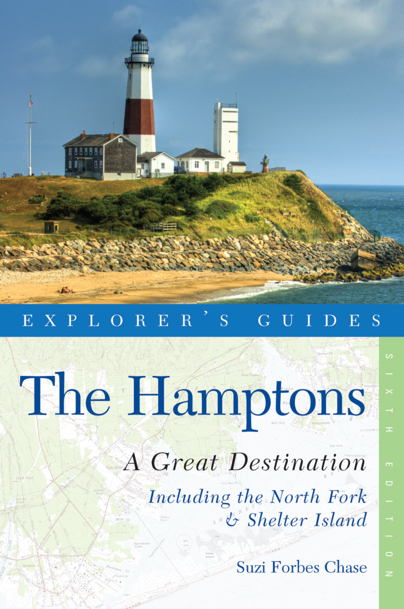 Book cover for Explorer's Guide Hamptons: A Great Destination by Suzi Forbes Chase