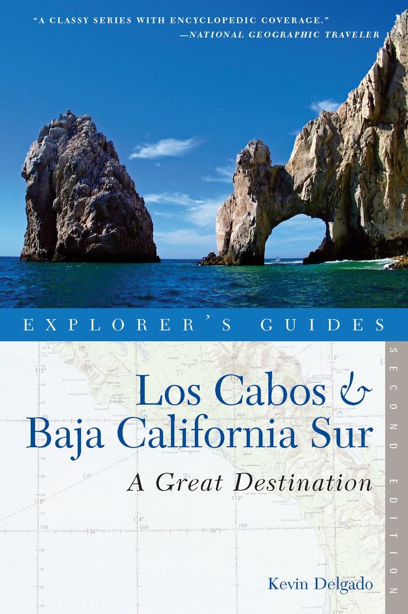Book cover for Explorer's Guide Los Cabos & Baja California Sur: A Great Destination by Kevin Delgado