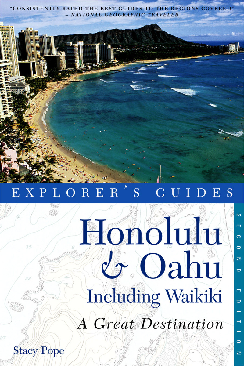 Book cover for Explorer's Guide Honolulu & Oahu: A Great Destination by Stacy Pope