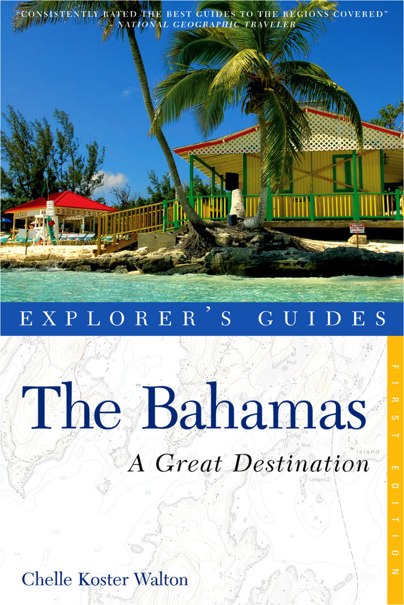 Book cover for Explorer's Guide Bahamas: A Great Destination by Chelle Koster-Walton