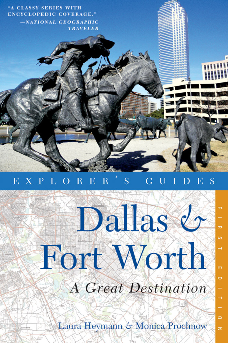 Book cover for Explorer's Guide Dallas & Fort Worth: A Great Destination by Laura Heymann