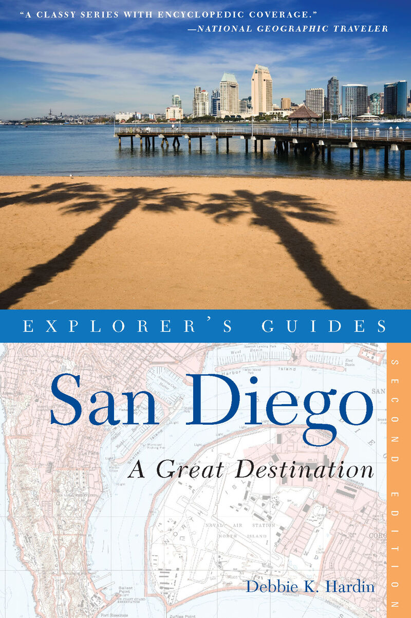 Book cover for Explorer's Guide San Diego: A Great Destination by Debbie K. Hardin