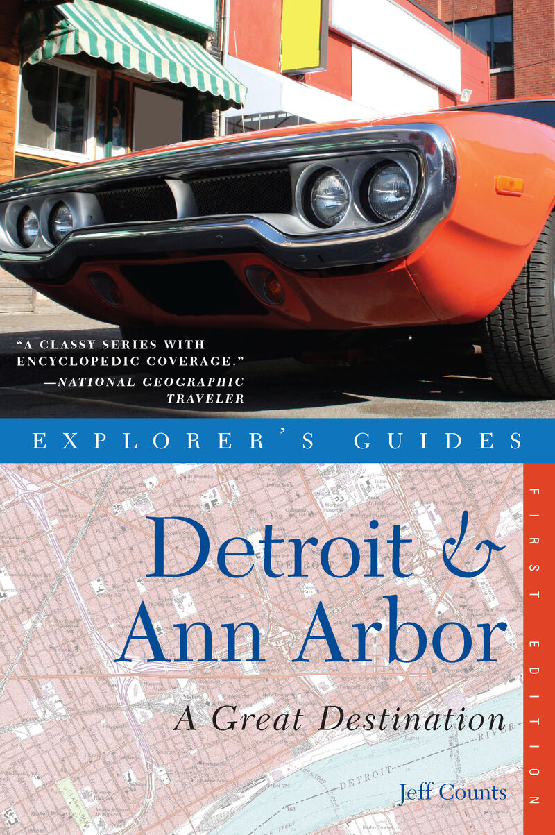 Book cover for Explorer's Guide Detroit & Ann Arbor: A Great Destination by Jeff Counts