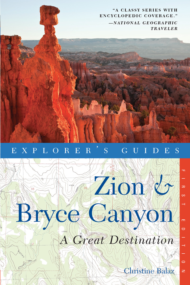 Book cover for Explorer's Guide Zion & Bryce Canyon: A Great Destination by Christine Balaz