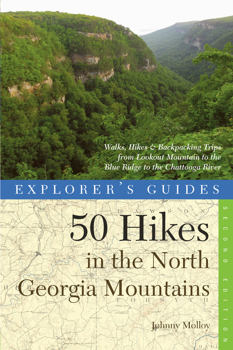 Book cover for Explorer's Guide 50 Hikes in the North Georgia Mountains by Johnny Molloy
