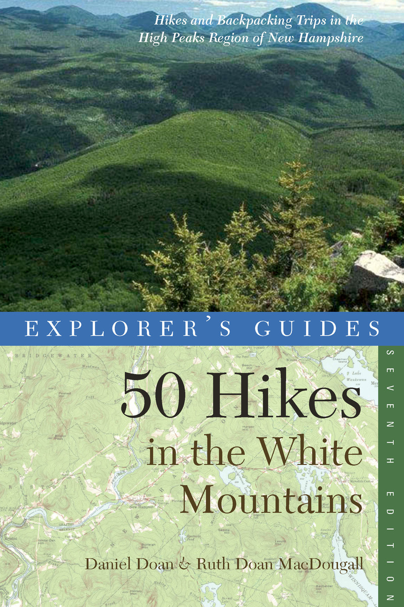 Book cover for Explorer's Guide 50 Hikes in the White Mountains by Daniel Doan