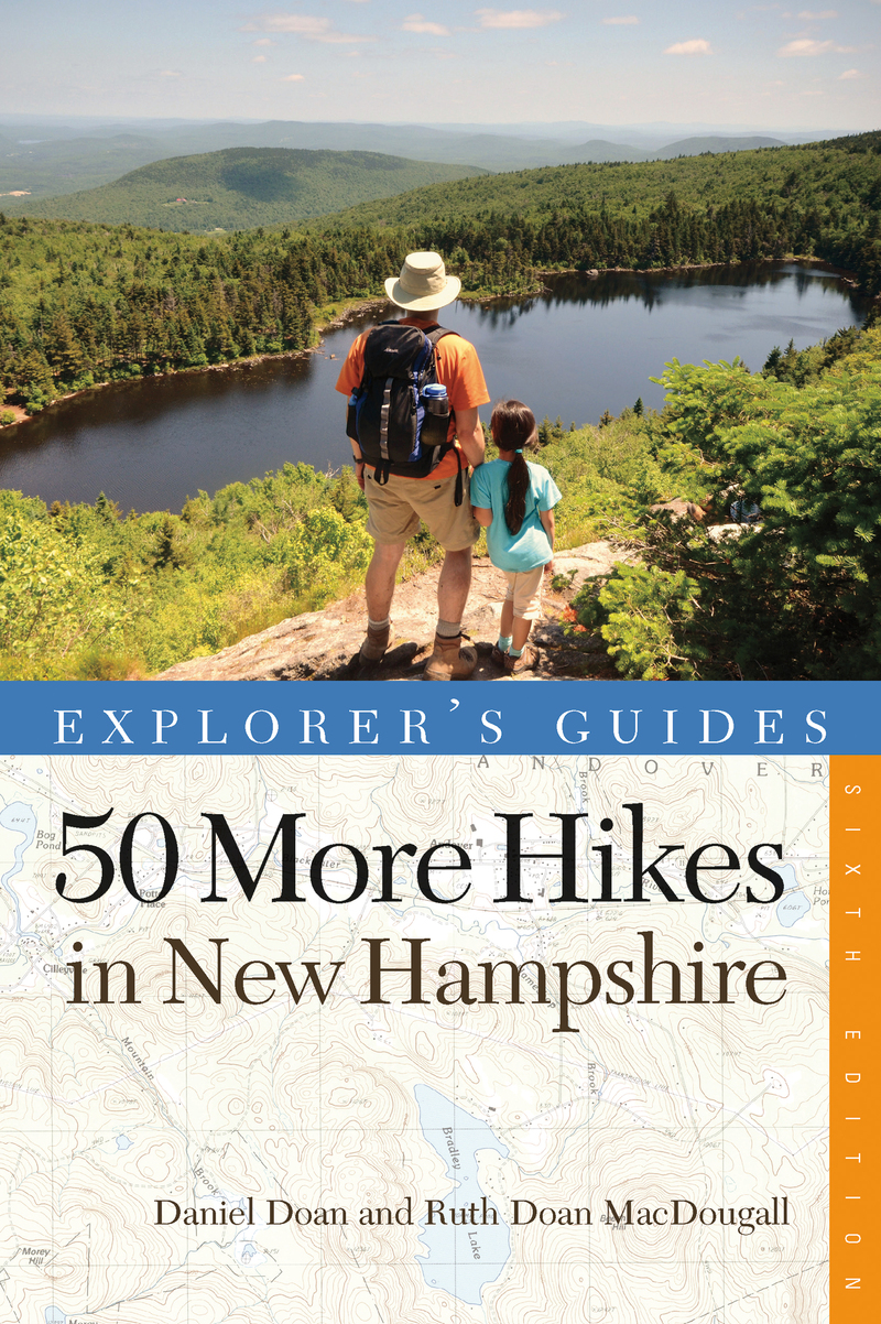 Book cover for Explorer's Guide 50 More Hikes in New Hampshire by Daniel Doan