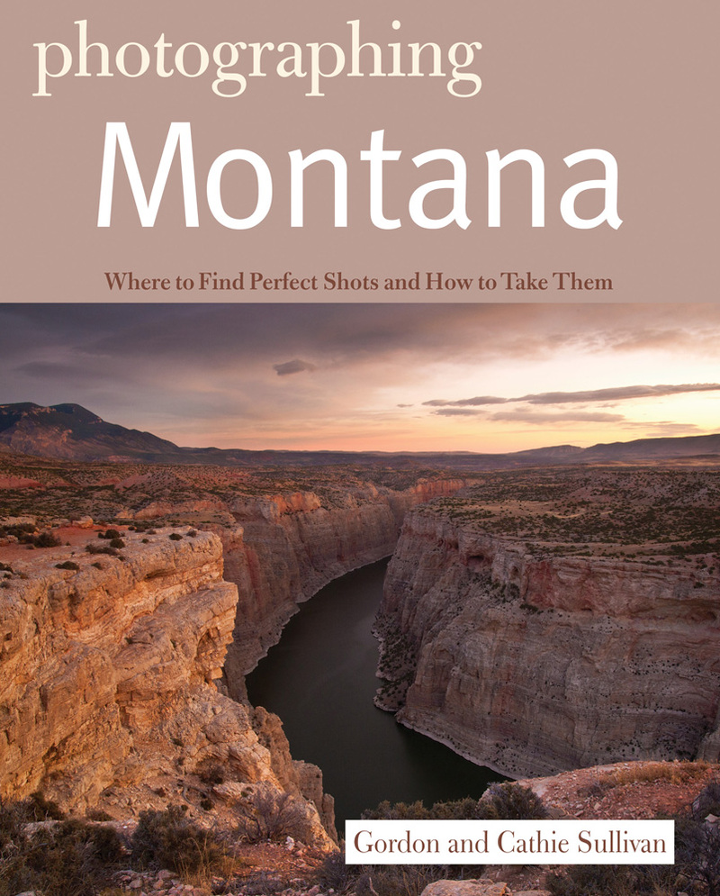 Book cover for Photographing Montana by Gordon Sullivan