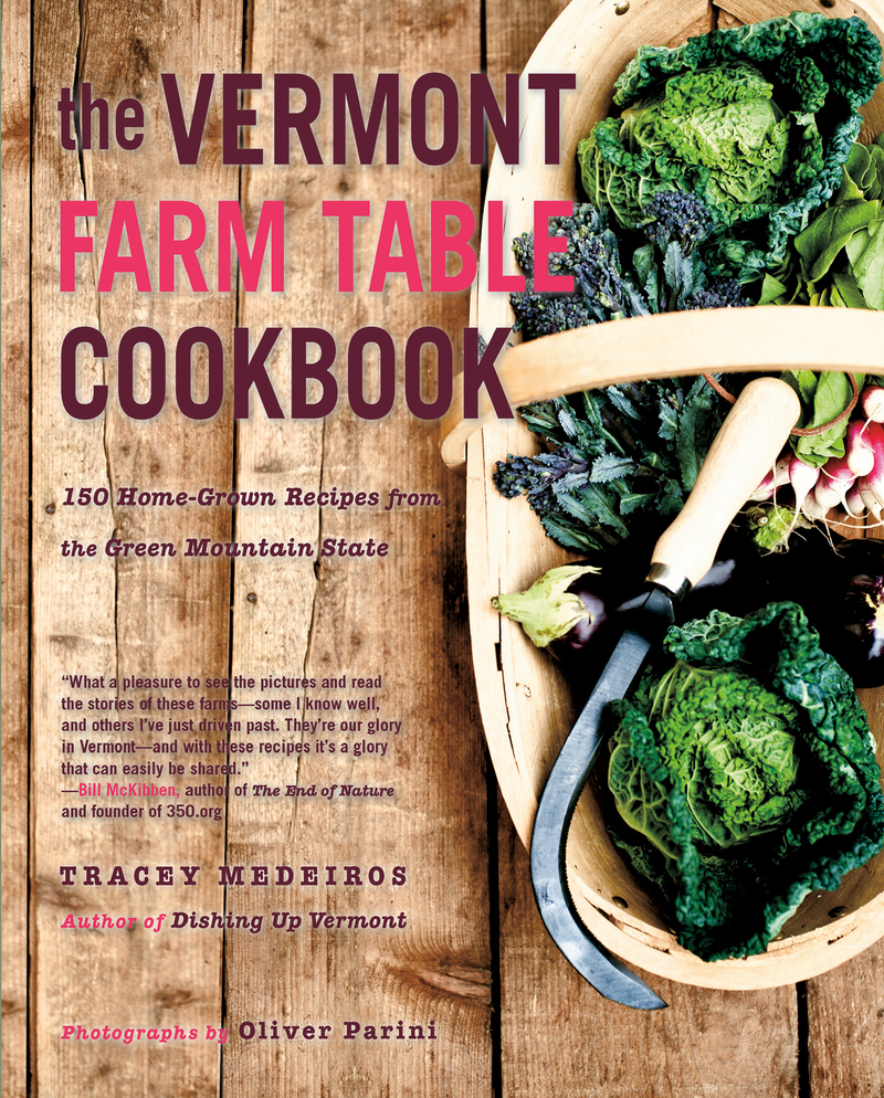 Book cover for The Vermont Farm Table Cookbook by Tracey Medeiros