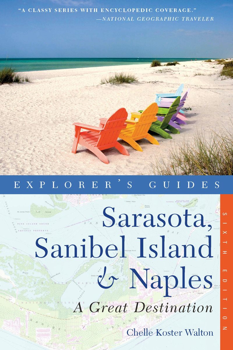 Book cover for Explorer's Guide Sarasota, Sanibel Island & Naples: A Great Destination by Chelle Koster-Walton