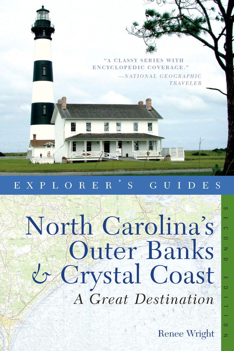 Book cover for Explorer's Guide North Carolina's Outer Banks & Crystal Coast: A Great Destination by Renee Wright