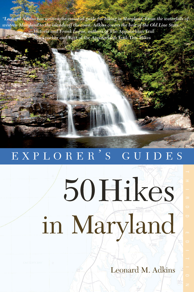 Book cover for Explorer's Guide 50 Hikes in Maryland by Leonard M. Adkins