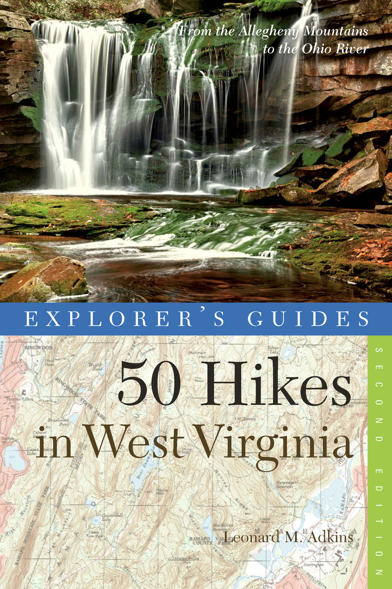 Book cover for Explorer's Guide 50 Hikes in West Virginia by Leonard M. Adkins