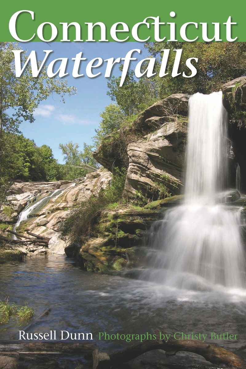 Book cover for Connecticut Waterfalls by Russell Dunn