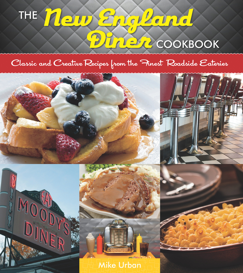 Book cover for The New England Diner Cookbook by Mike Urban