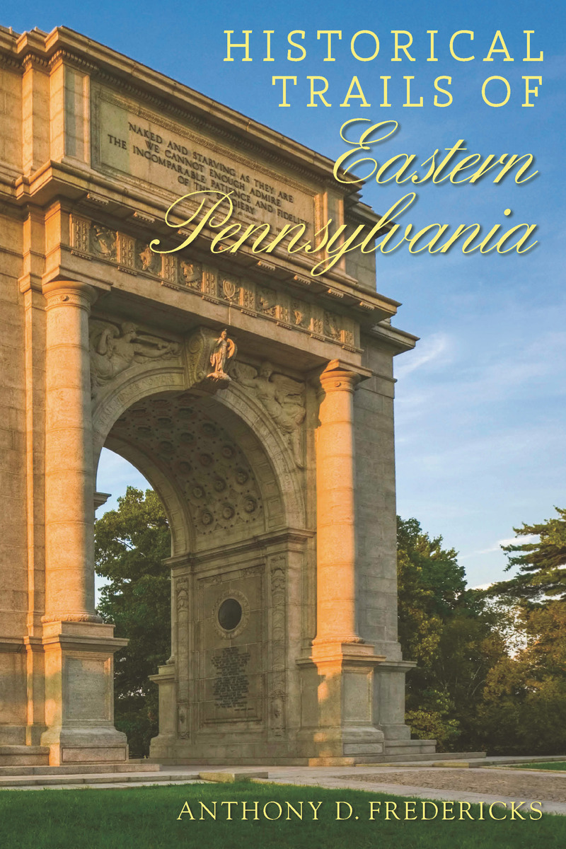 Book cover for Historical Trails of Eastern Pennsylvania by Anthony D. Fredericks