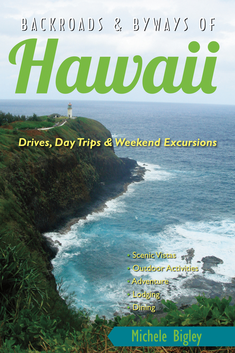 Book cover for Backroads & Byways of Hawaii by Michele Bigley