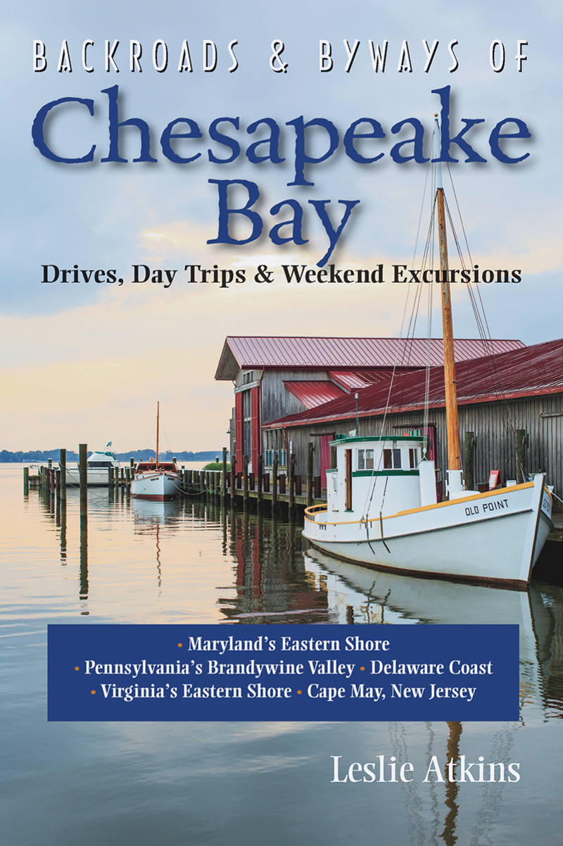 Book cover for Backroads & Byways of Chesapeake Bay by Leslie Atkins
