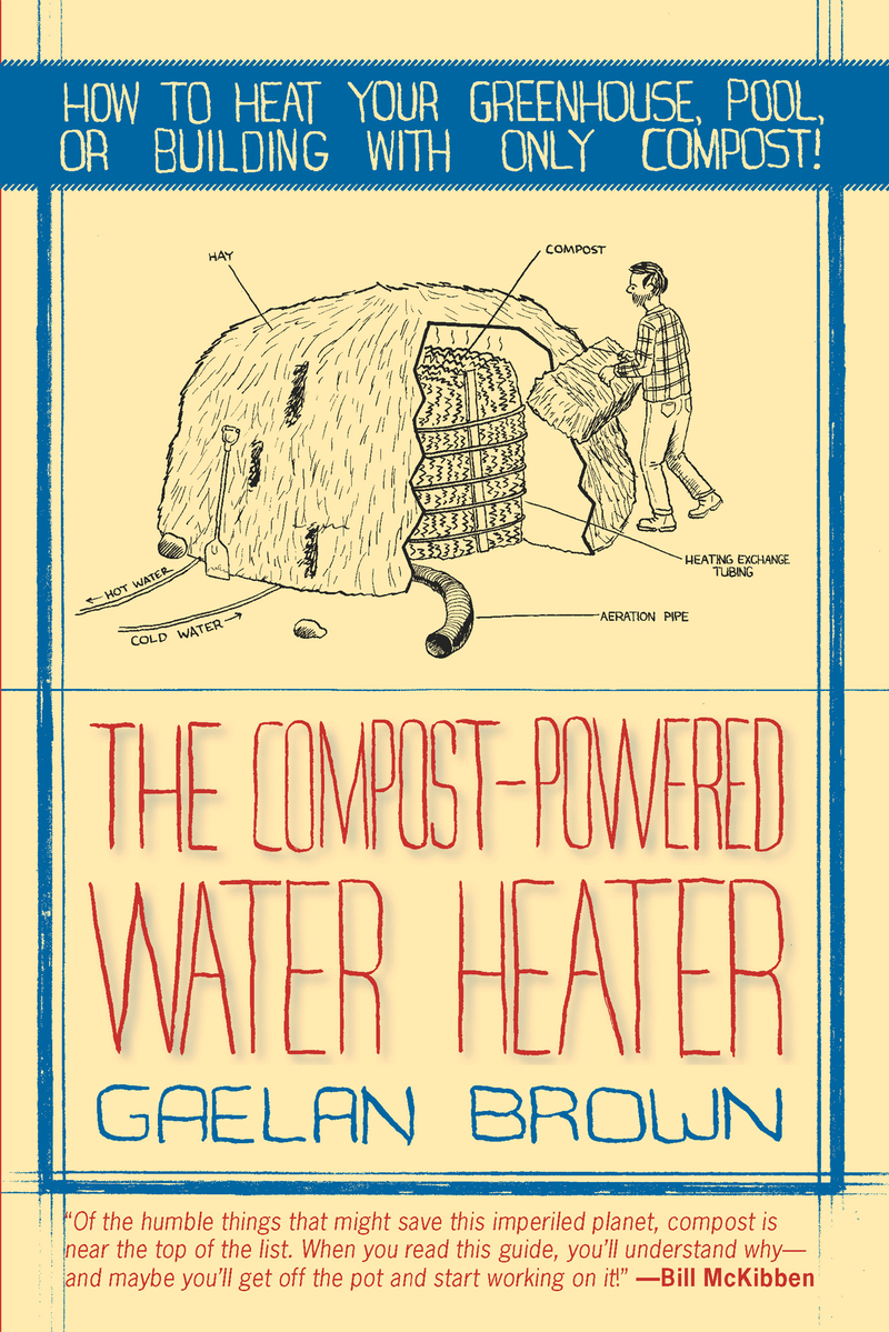 Book cover for The Compost-Powered Water Heater by Gaelan Brown