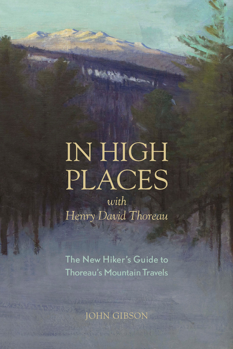Book cover for In High Places with Henry David Thoreau by John Gibson