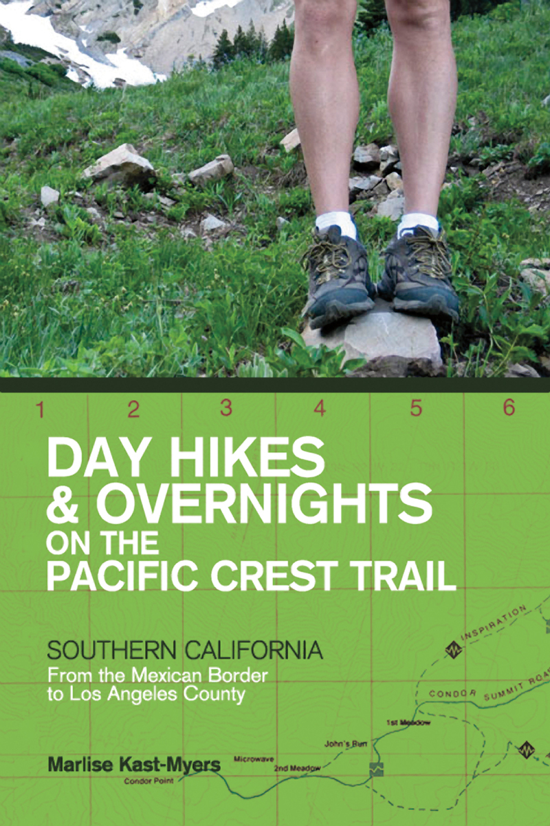 Book cover for Day Hikes and Overnights on the Pacific Crest Trail: Southern California by Marlise Kast-Myers