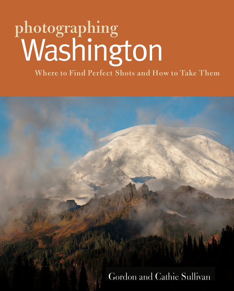 Book cover for Photographing Washington by Cathie Sullivan