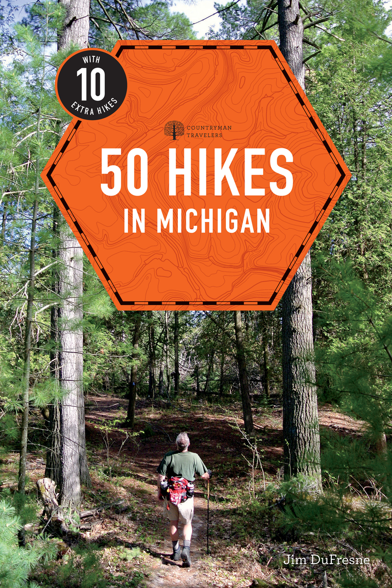 Book cover for Explorer's Guide 50 Hikes in Michigan by Jim DuFresne