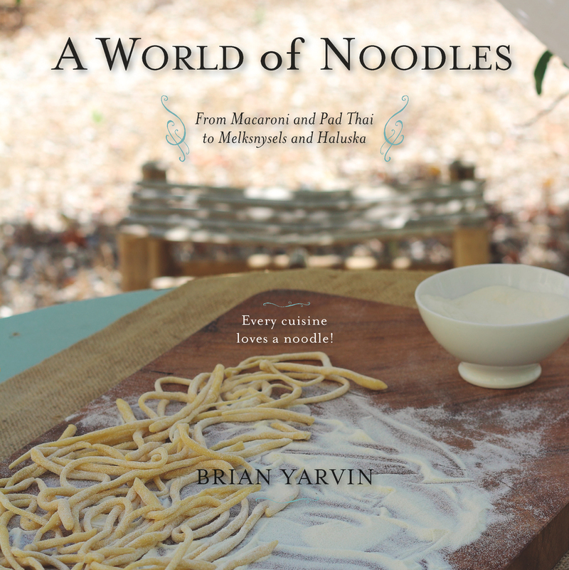 Book cover for A World of Noodles by Brian Yarvin