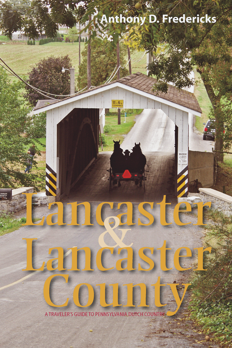 Book cover for Lancaster and Lancaster County by Anthony D. Fredericks