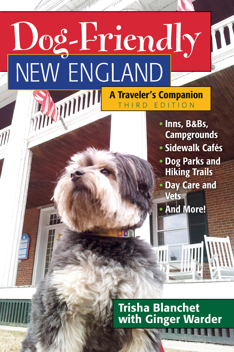 Book cover for Dog-Friendly New England by Trisha Blanchet