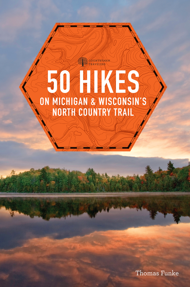 Book cover for 50 Hikes on Michigan & Wisconsin's North Country Trail by Thomas Funke