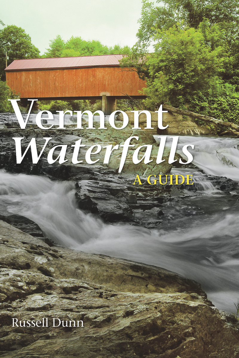 Book cover for Vermont Waterfalls by Russell Dunn