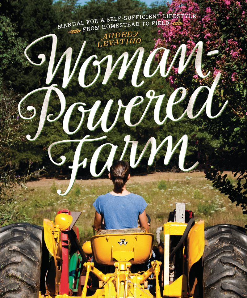Book cover for Woman-Powered Farm by Audrey Levatino